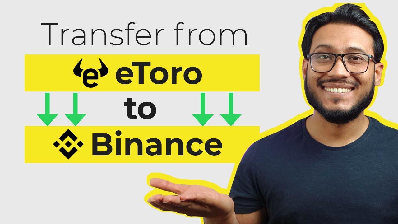 Transfer from etoro to binance – eToro Wallet / eToro Money