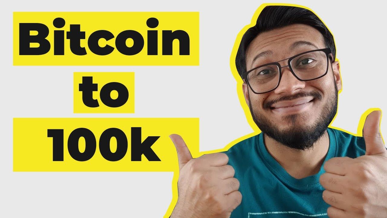 bitcoin to 100k