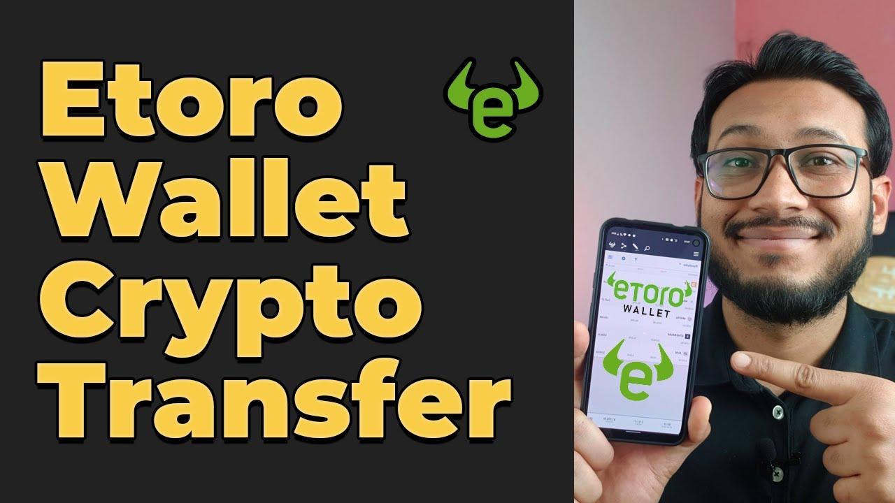 eToro wallet cryptocurrency transfer